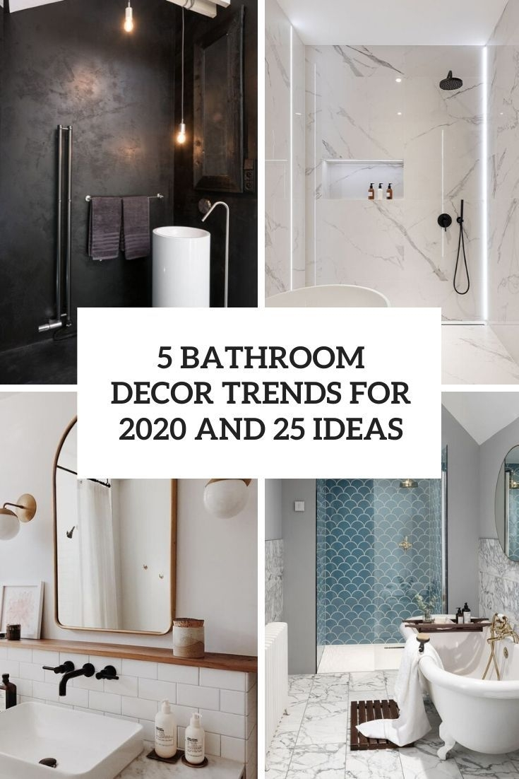 5 Bathroom Décor Trends For 2020 And 25 Ideas  Shelterness