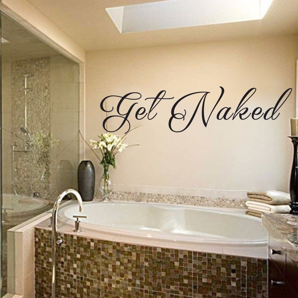 Get Naked Bathroom Wall Decal Vinyl Wall Art Quote Bathroom Sign 8128Cm X 2032Cmin Wall